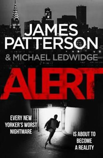 Alert: Michael Bennett - James Patterson