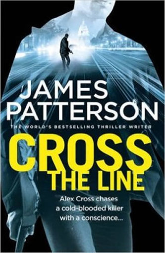 Cross The Line - James Patterson