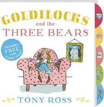 Goldilocks And The Three Bears - Ross Tony