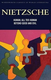 Human All Too Human & Beyond Good And Evil