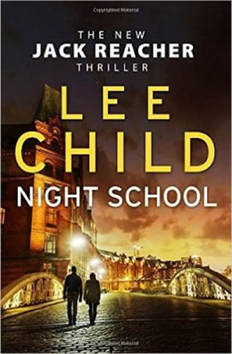 Night School:Jack Reacher - Lee Child