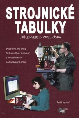 Strojnické tabulky - Jiří Leinveber; Pavel Vávra