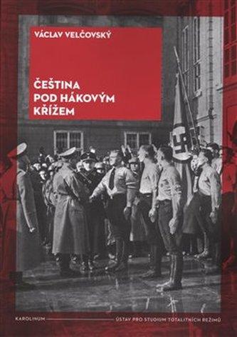 Čeština pod hákovým křížem - Václav Velčovský