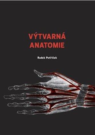 Výtvarná anatomie - Radek Petříček