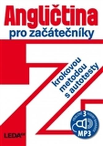 Angličtina pro začátečníky krokovou metodou,3.vyd.+1CD-MP3 - Ludmila Kollmannová