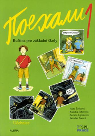 Pojechali 1 učebnice ruštiny pro ZŠ - Hana Žofková