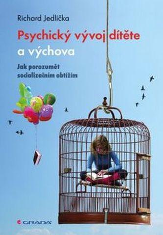Psychický vývoj dítěte a výchova - Richard Jedlička
