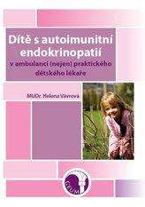 Dítě s autoimunitní endokrinopatií