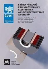 Sbírka příkladů z elektrotechniky, elektroniky a elektrických strojů a pohonů