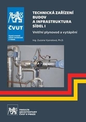 Technická zařízení budov a infrastruktura sídel I. - Vnitřní plynovod a vytápění