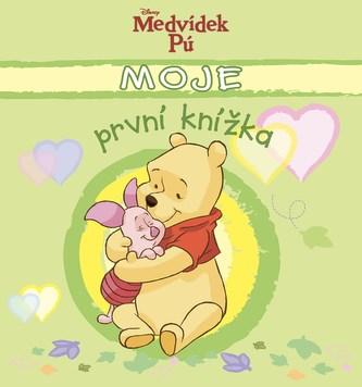 Medvídek Pú Moje první knížka - Kolektiv autorů