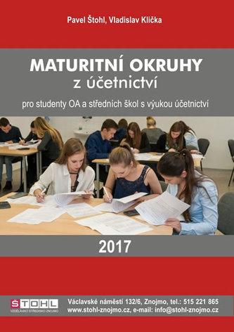 Maturitní okruhy z účetnictví 2017 - Štohl Pavel