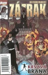 Blesk komiks 16 - Dechberoucí zázrak - Krvavá brána 03/2017