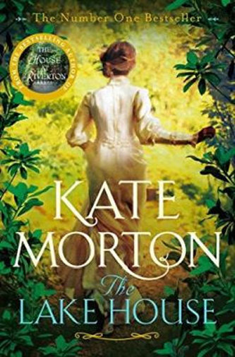 The Lake House - Kate Mortonová