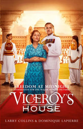 Viceroy´s House - Freedom at Midnight (film tie-in edition)