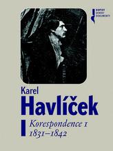 Karel Havlíček Korespondence I