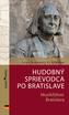 Hudobný sprievodca po Bratislave /slovensko-nemecká verzia/