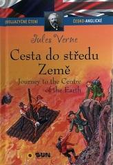 Cesta do středu země / Journey to the Centre of the Earth (Dvojjazyčné čtení Č-A)