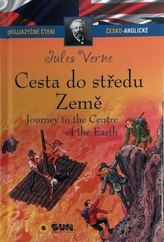 Cesta do středu země / Journey to the Centre of the Earth (Dvojjazyčné čtení Č-A) - Jules Verne
