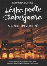 Láska podle Shakespeara 3 - Sen noci univerzitní