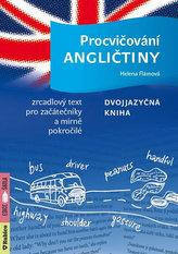 Procvičování angličtiny - Dvojjazyčná kniha / Zrcadlový text pro začátečníky a mírně pokročilé