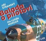 Balada o pilotovi - 2 CDmp3 (Čte Luděk Munzar)