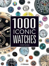 1000 Iconic Watches : A Comprehensive Guide