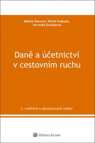 Daně a účetnictví v cestovním ruchu - Milena Otavová