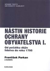 Nástin historie ochrany obyvatelstva I. díl