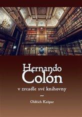 Hernando Colón v zrcadle své knihovny