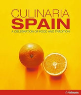 Culinaria Spain : A Celebration of Food and Tradition