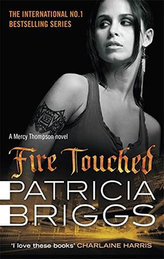 Fire Touched - Mercy Thompson