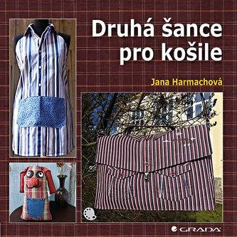 Druhá šance pro košile - Jana Harmachová