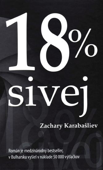 18 % sivej - Karabašliev Zachary
