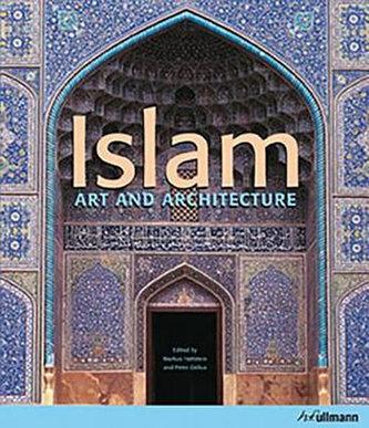 Islam (Art and Architecture) - Markus Hattstein