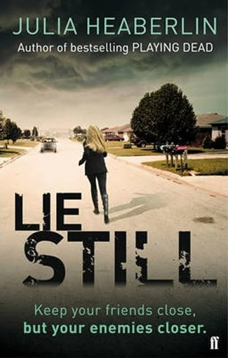 Lie Still - Heaberlin Julia