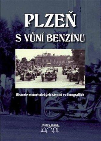 Plzeň s vůní benzínu - Polák Karel