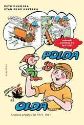 Polda a Olda - Kniha 1