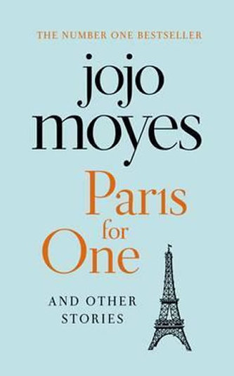 Paris for One and Other Stories - Jojo Moyesová