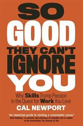 So Good They Can´t Ignore You