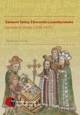 Zástavní listiny Zikmunda Lucemburského