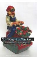 Noví bohovia / New Gods