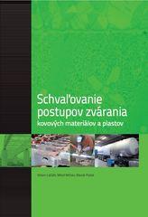 Schvaľovanie postupov zvárania kovových materiálov a plastov