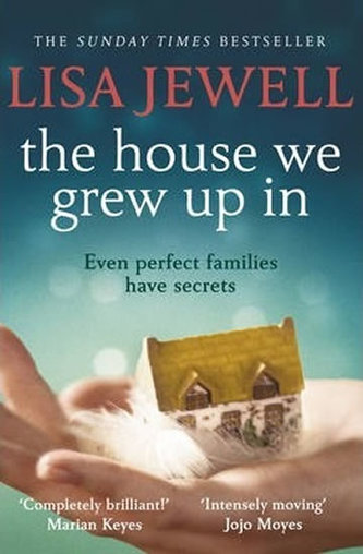 The House We Grew Up In - Jewellová Lisa