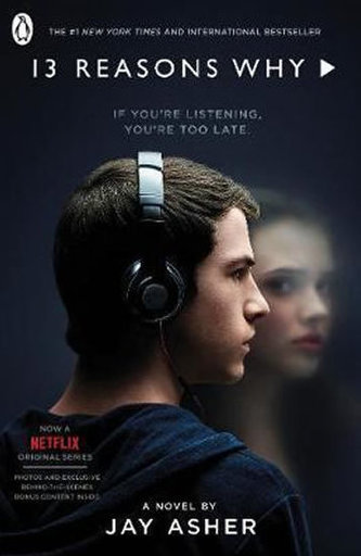 Thirteen Reasons Why : (TV Tie-in) - Jay Asher