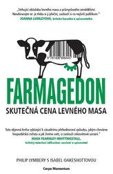 Farmagedon aneb skutečná cena levného masa