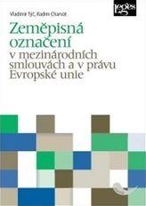 Zeměpisná označení v mezinárodních smlouvách a v právu Evropské unie