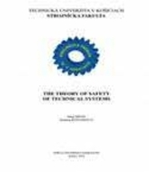 The theory of safety of technical systems