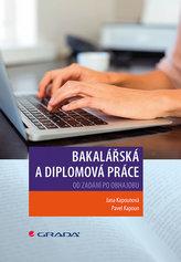Bakalářská a diplomová práce - Od zadání po obhajobu