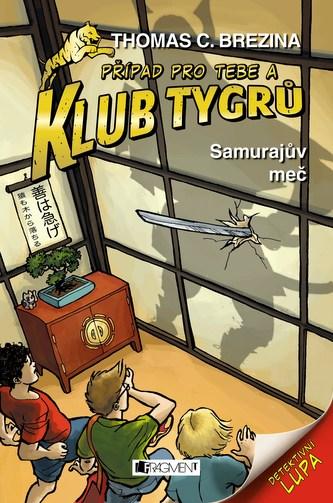 Klub Tygrů - Samurajův meč - Thomas Brezina